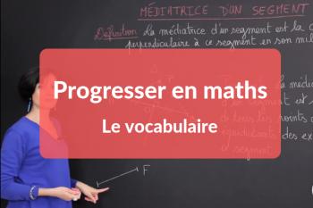 Progresser en mathsle vocabulaire (1).png