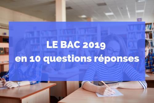 Le bac 2019 en 10 questions réponses (2).png