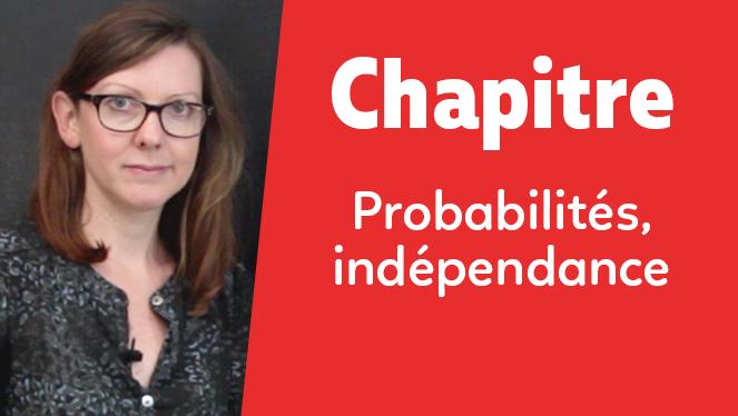 Probabilités - indépendance