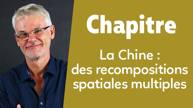 La Chine : des recompositions spatiales multiples