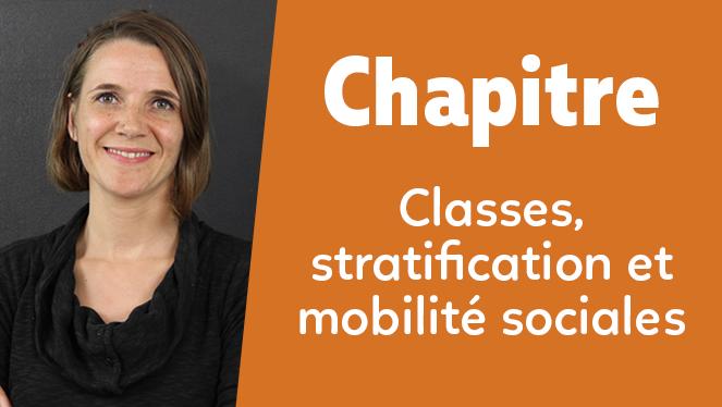 Classes, stratification et mobilité sociales