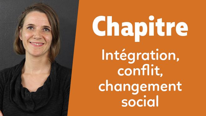 Intégration, conflit, changement social