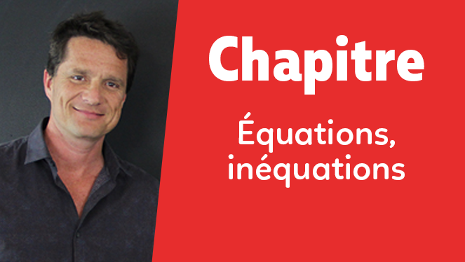 Équations, inéquations