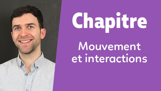 Mouvement et interactions