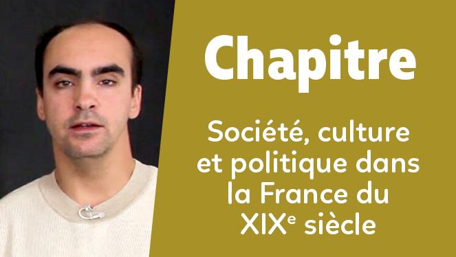 Société, culture et politique dans la France du XIXe siècle