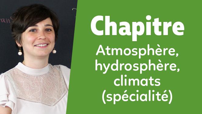 Atmosphère, hydrosphère, climats : du passé à l'avenir (Spé SVT)