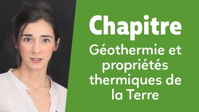 Géothermie et propriétés thermiques de la Terre
