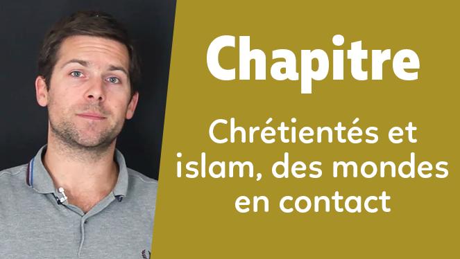 Chrétientés et islam (VIe-XIIIe siècles), des mondes en contact