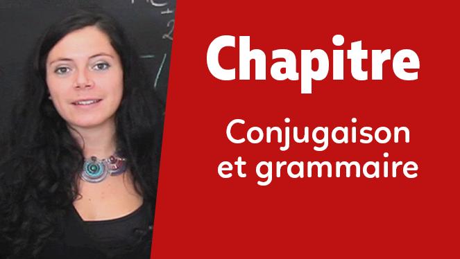 Conjugaison et grammaire