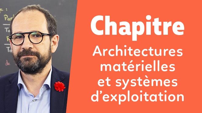 Architectures matérielles et systèmes d'exploitation