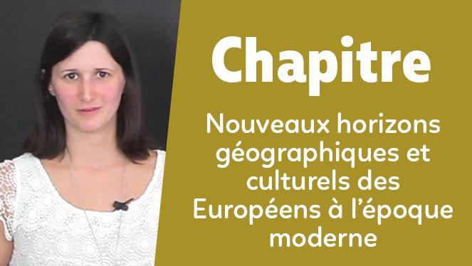 Nouveaux horizons géographiques et culturels des Européens à l'époque moderne