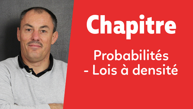 Probabilités - Lois à densité