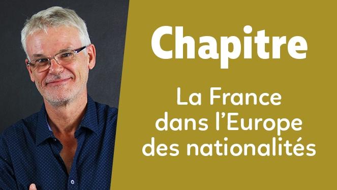 La France dans l'Europe des nationalités : politique et société (1848-1871)