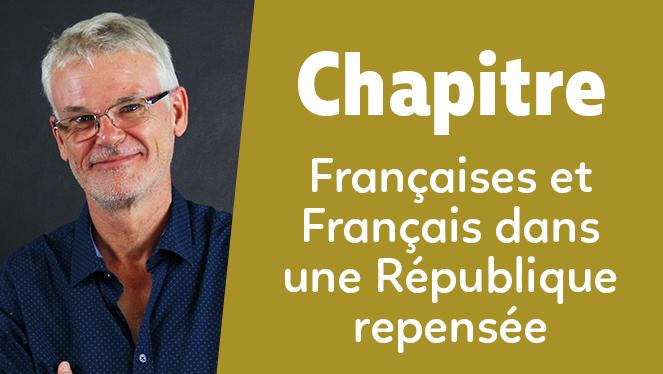 Françaises et Français dans une République repensée