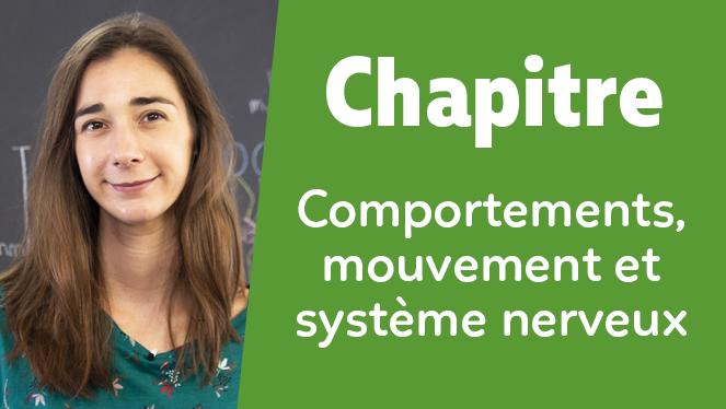 Comportements, mouvement et système nerveux