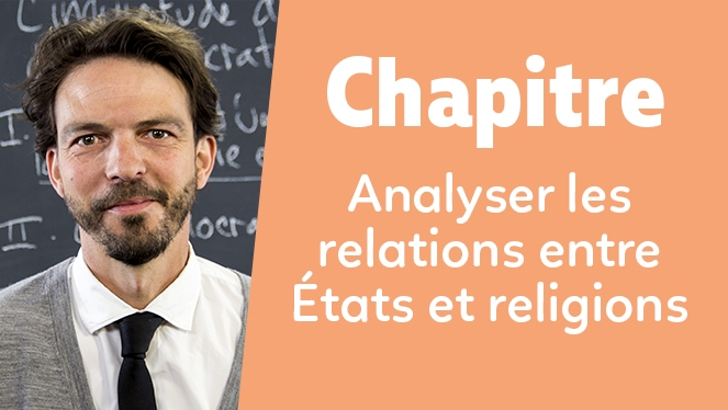 Analyser les relations entre États et religions