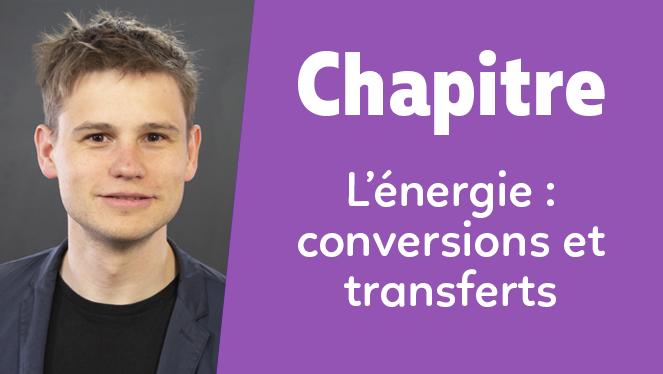 L'énergie : conversions et transferts
