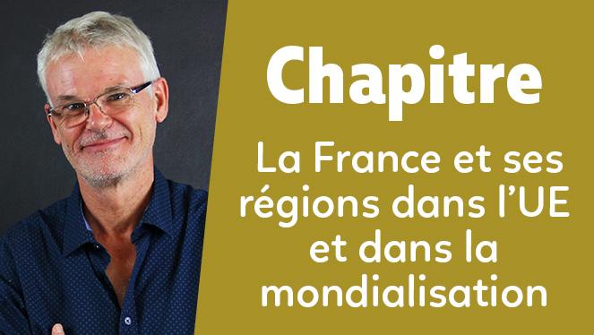 La France et ses régions dans l'UE et dans la mondialisation