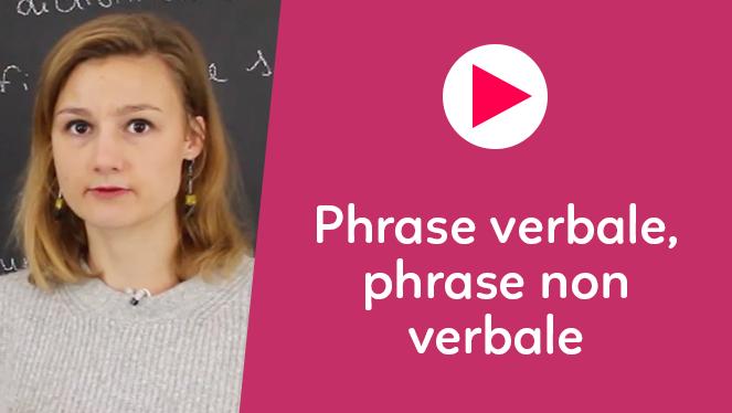 Phrase verbale, phrase non verbale