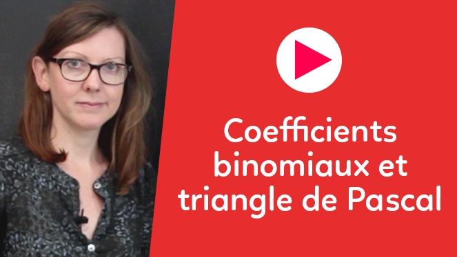 Coefficients binomiaux et triangle de Pascal