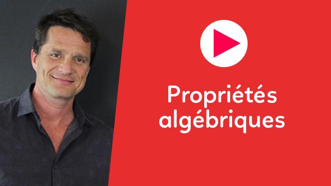 Propriétés algébriques
