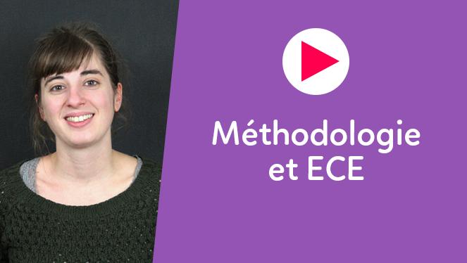 Méthodologie et E.C.E.