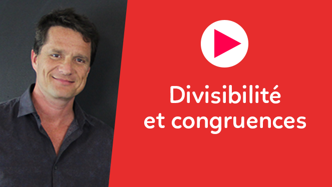 Divisibilité et congruences