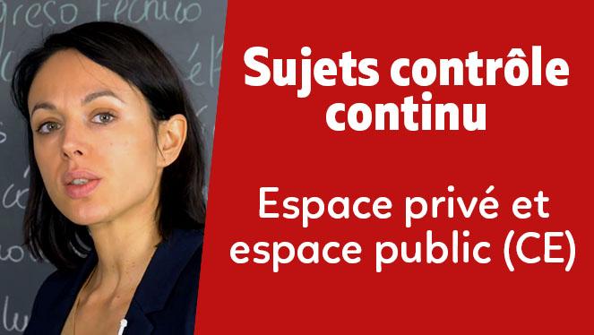 Espace privé et espace public (CE)
