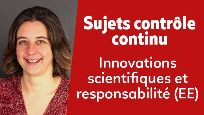 Innovations scientifiques et responsabilité (EE)