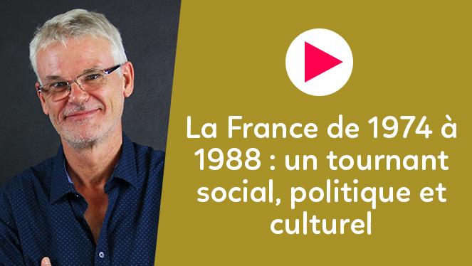 La France de 1974 à 1988 : un tournant social, politique et culturel