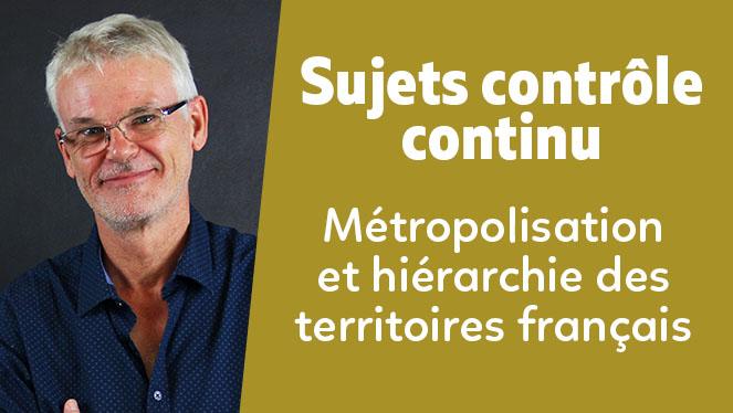 Métropolisation et hiérarchie des territoires français