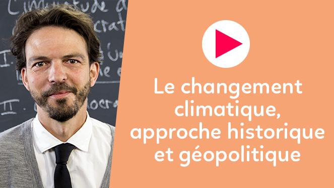 Le changement climatique : approches historique et géopolitique