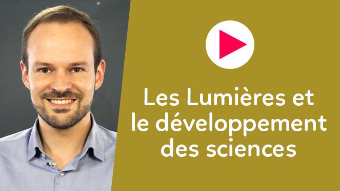 Les Lumières et le développement des sciences