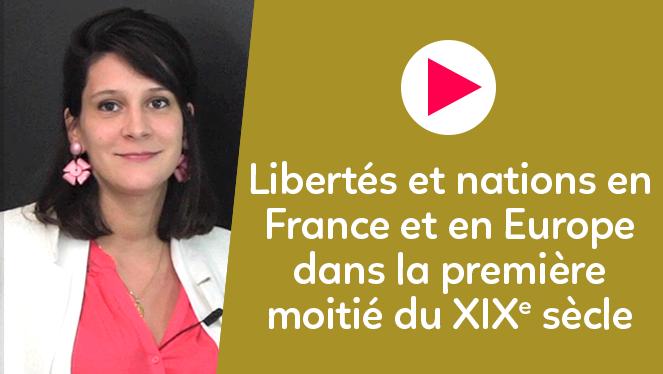 Libertés et nations en France et en Europe dans la première moitié du XIXe siècle