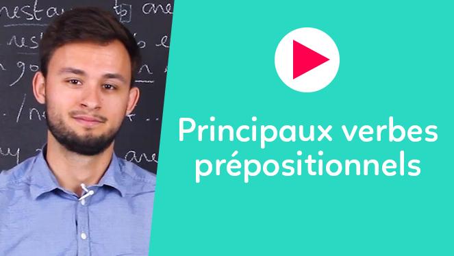Principaux verbes prépositionnels