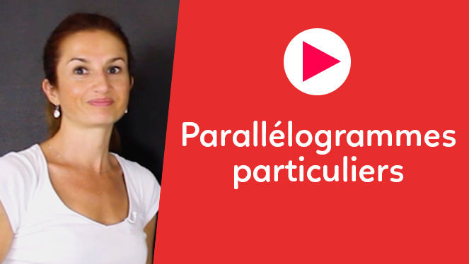 Parallélogrammes particuliers
