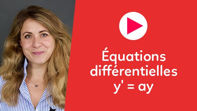 Équations différentielles y' = ay