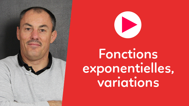Fonctions exponentielles, variations