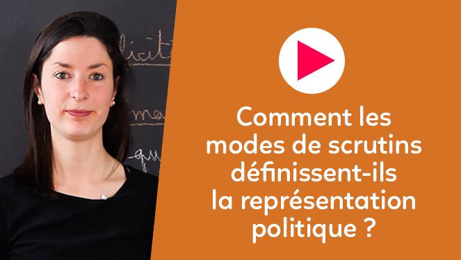 Comment les modes de scrutins définissent-ils la représentation politique ?