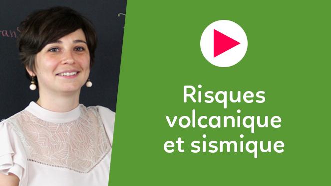 Risques volcanique et sismique