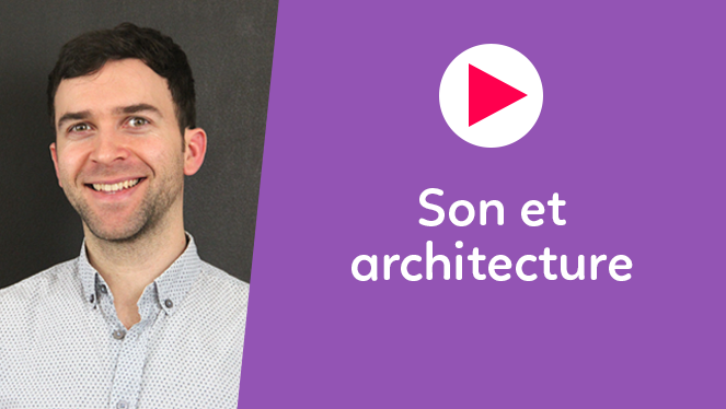 Son et architecture