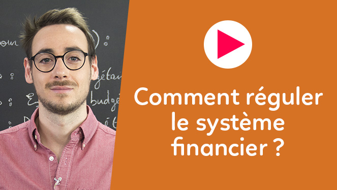 Comment réguler le système financier ?