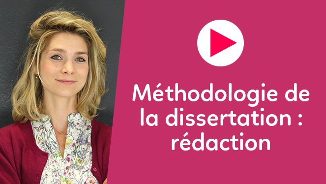 Méthodologie de la dissertation : rédaction