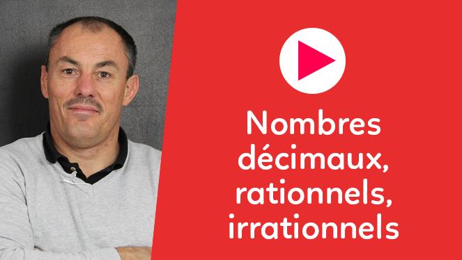 Nombres décimaux, rationnels, irrationnels