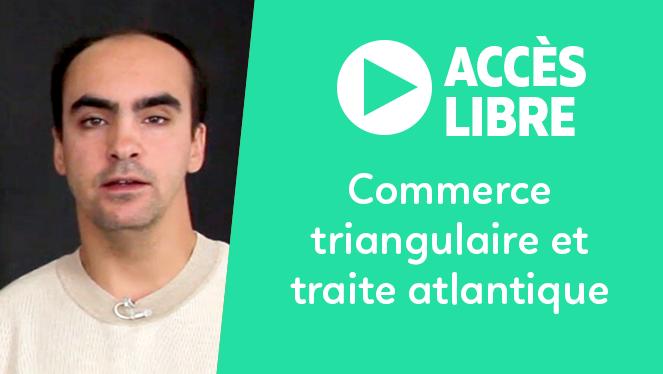 Commerce triangulaire et traite atlantique