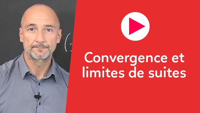 Convergence et limites de suites