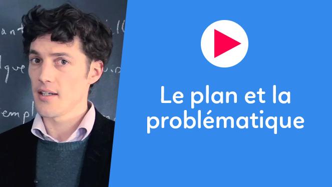 Le plan et la problématique