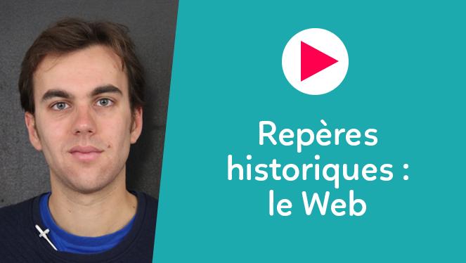 Repères historiques : le Web