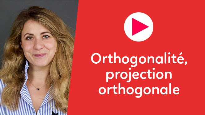 Orthogonalité, projection orthogonale