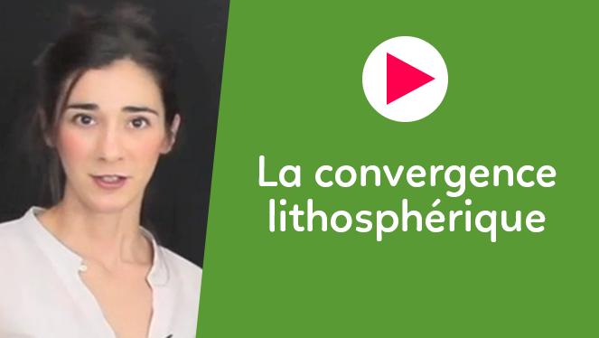 La convergence lithosphérique